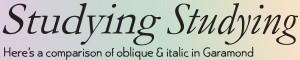 Oblique or Italic