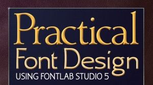Practical Font Design video course is up on Udemy