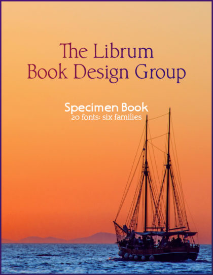 Librum Book Design Group samples the 20-font Publishing package